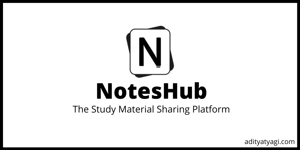 Make your college life easy with NotesHub