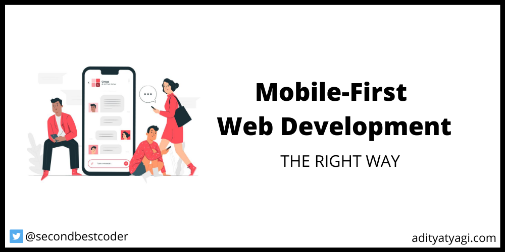Mobile-first web development – THE RIGHT WAY
